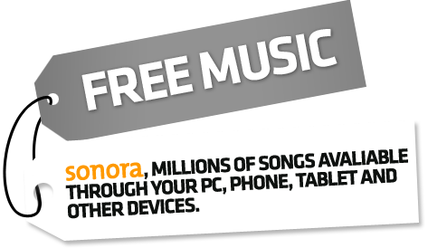 FREE MUSIC - Sonora, millions of songs instantly available through your PC, phone, tablet and other devices.